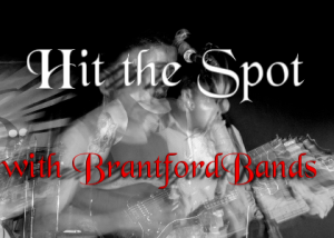 Hit the Spot with BrantfordBands